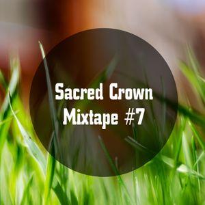 Sacred Crown - Mixtape #7