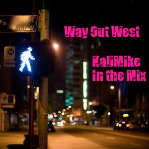 Way Out West KaliMike Inthemix #10