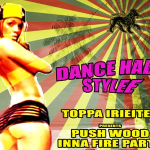 Wood Inna Fire 2 - Dance Hall Style