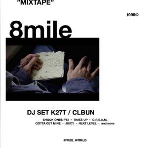 CLBUN RADIO #THROWBACK -8mile- DJ SET / K27T