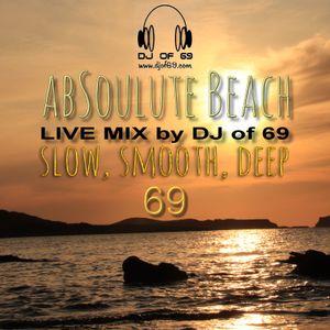 AbSoulute Beach Vol. 69 - slow smooth deep