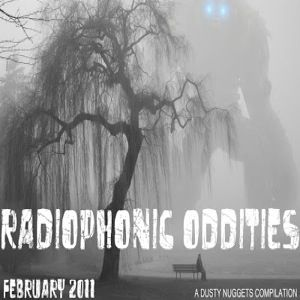 Radiophonic Oddities: February 2011 | A Dusty Nuggets Series