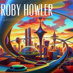 Roby Howler - FLTBT Guestmix (FLTBT014)
