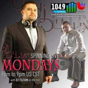 DJ D'Lux Live on 104.9 Latino Mix Houston Mondays from 8-9PM
