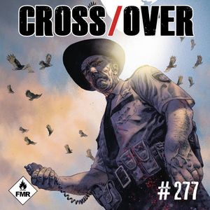 Crossover 277 - Shy/Love Fragrance/That Texas blood/Companeros/Thief/Village of the Damned