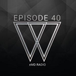 eMD Radio Episode 40 ft. R3DBIRD [morebass.com]