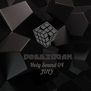 Holy Sound 04 DJset JULY
