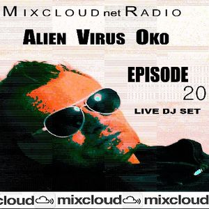 Mixcloud Net Radio Dj Live Mix Set Podcast-EPISODE-20- 2014-Alien Virus Oko(Dj Oko)