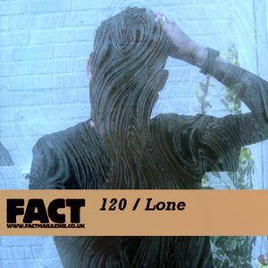 FACT Mix 120: Lone