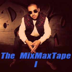 The Mixmaxtape I