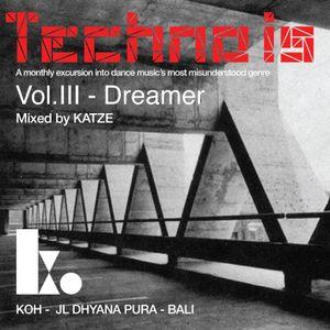Dreamer | Techno Is... Vol. III