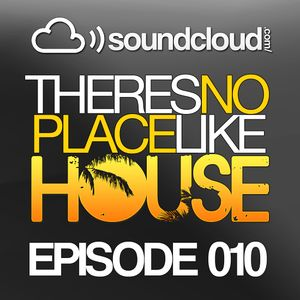 No Place Like House #010
