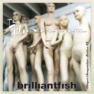 The Upstream EP#7 (Singer/Songwriter Series #2)