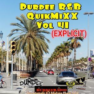 Durdee R&B QuickMixX Vol 41 (EXPLICIT)