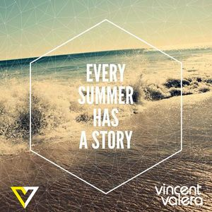 Every summer has a story by Vincent Valera