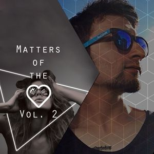 Matters Of The Heart Vol. 2