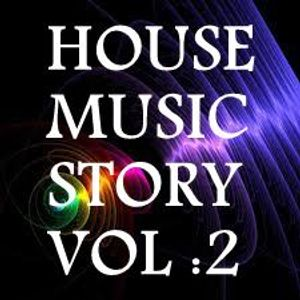 House Music Story Vol-2