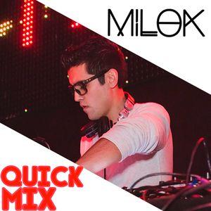 DJ Milok - Quick Mix #1