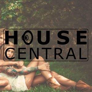 House Central 1002 - Uplifting beats and Ravey vibes