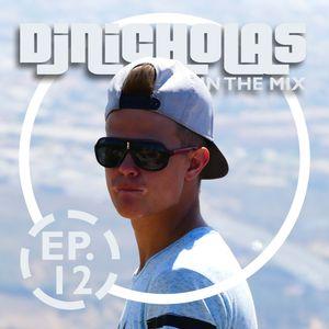DJNICHOLAS IN THE MIX EP. 012