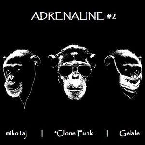 Adrenaline #2 (with miko1aj & *Clone Funk)