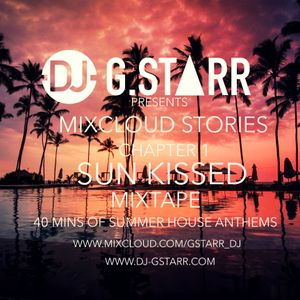 MIXCLOUD STORIES-CHAPTER 1 SUN KISSED MIXTAPE