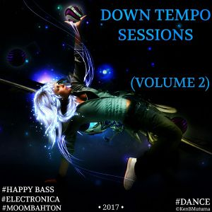 Down Tempo Sessions (Volume 2) [Moombahton]
