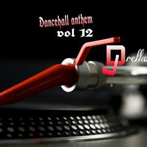 Dance hall anthem vol 12