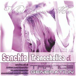 Sanchio - Tranceholica #1