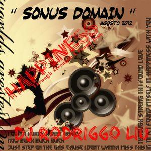 HAPPyNESS - Through strength I found love  - 08-2012 - DJ RODRIGGO LIU