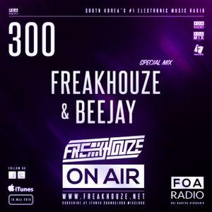 Freakhouze On Air 300 ● Freakhouze & Beejay