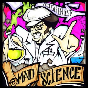 Mad Science (Part I)