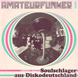 amateurfunker #1 - soulschlager aus diskodeutschland