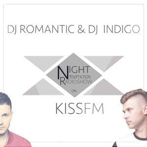 DJ ROMANTIC,DJ INDIGO - Night Temptation Radioshow # 1 (Kiss Fm UA)