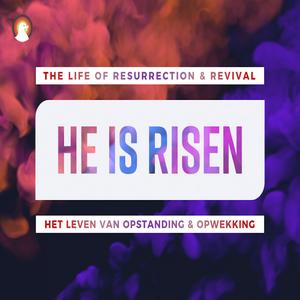 """The life of resurrection & revival"" - Jordy Manikus Paaszondag 21-4-2019"