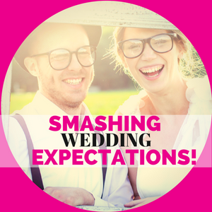 012: Wedding Expectations-How to smash them