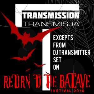 DJ Transmitter set on Return To The Batcave Festival 2016 (excepts)