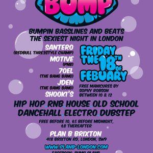 Bump @Plan B Brixton by DJ Scally Dan Dan Luxor Temple Spice Stall Mix