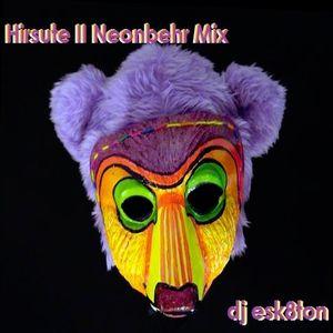 Hirsute II Neonbehr Mix by Dj esk8ton