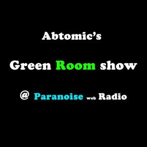 Green Room show #2.5 @ Paranoise web Radio