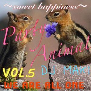Party Animal Vol.5~DJ MAKI~