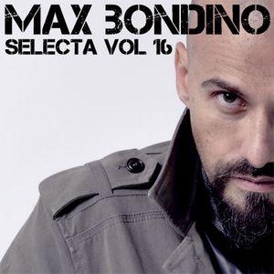 Max Bondino - Selecta Volume 16