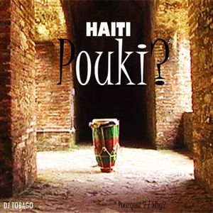 dj tobago's mixtape for Haïti: POUKI?
