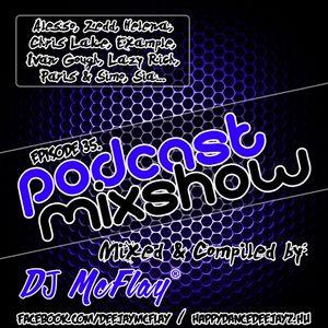 DJ Mcflay® - Podcast Mixshow Episode 35