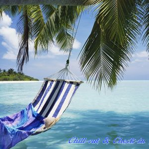 Chill-out & Check-in (Maldives Mix)