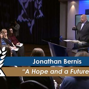 Jonathan Bernis: A Hope and a Future (Part 2) (July 12,2016)