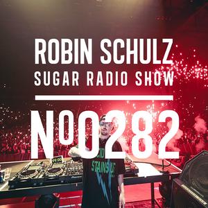 Robin Schulz | Sugar Radio 282