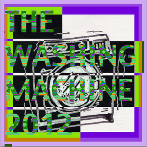 The Washing Machine - 2012