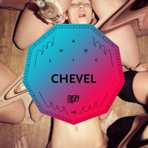 CRISPYAHOLIC 06 - CHEVEL