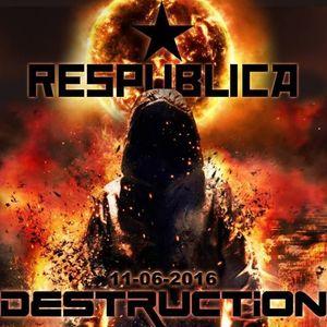 Special set DESTRUCTION @ Respublica 11/06/16